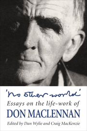 'No other world' - Essays on the Lifework of Don Maclennan