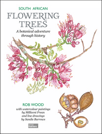 LIMITED COPIES: South African Flowering Trees - A botanical adventure through history