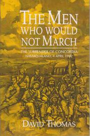 OUT OF STOCK: The Men who would not March - The Surrender of Concordia, Namaqualand, 4 April 1902