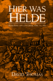 OUT OF STOCK: Hier was Helde - Die Redding van Concordia, April 1-4, 1902